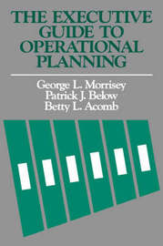The Executive Guide to Operational Planning by George L. Morrisey image