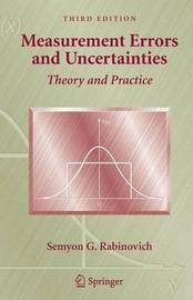 Measurement Errors and Uncertainties by Semyon G. Rabinovich