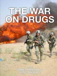 The War on Drugs by James Marshall