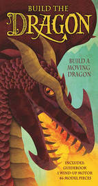 Build the Dragon by dugald steer