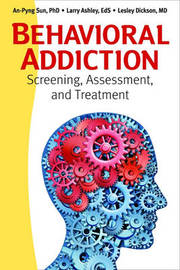 Behavioral Addiction by An-Pyng Sun