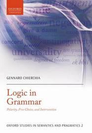 Logic in Grammar by Gennaro Chierchia