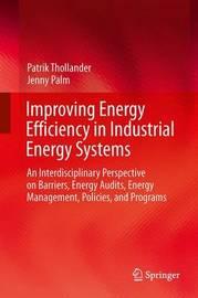 Improving Energy Efficiency in Industrial Energy Systems by Patrik Thollander