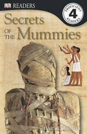Secrets of the Mummies by Harriet Griffey