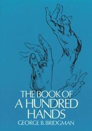 The Book of a Hundred Hands by George B Bridgman
