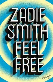 Feel Free by Zadie Smith image