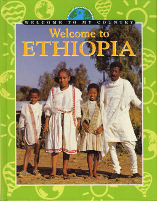 Welcome To My Country: Ethiopia by N. Macknish image