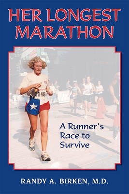 Her Longest Marathon by Randy Birken image