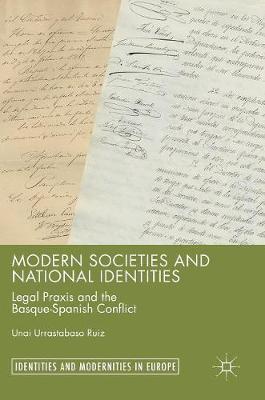 Modern Societies and National Identities by Unai Urrastabaso Ruiz