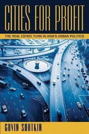 Cities for Profit by Gavin Shatkin