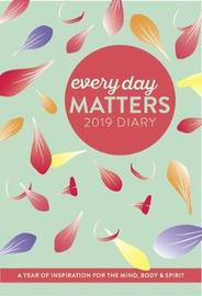 Every Day Matters 2019 Desk Diary by Dani Dipirro