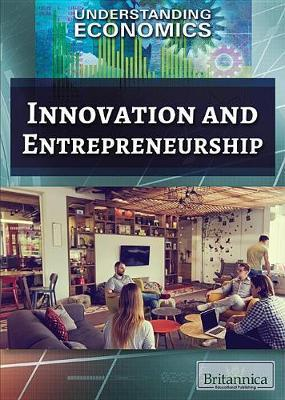 Innovation and Entrepreneurship by Lisa Idzikowski