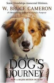 A Dog's Journey Movie Tie-In by W.Bruce Cameron
