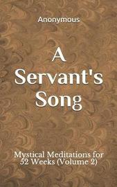 A Servant's Song by * Anonymous