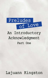 Preludes of Love by Lajuann, Kingston image