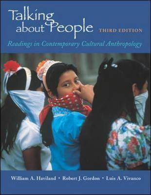 Talking About People: Readings in Cultural Anthropology by William A Haviland image