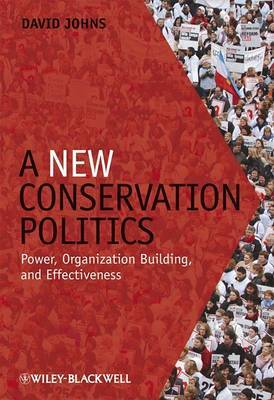 A New Conservation Politics by David Johns image