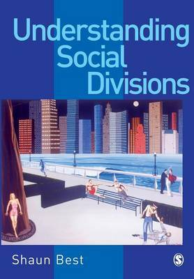 Understanding Social Divisions by Shaun Best