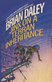 Jinx on a Terran Inheritance by Brian Daley image