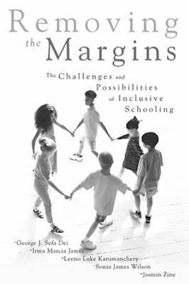Removing the Margins by George J. Sefa Dei