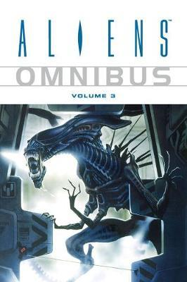 Aliens Omnibus Volume 3 by Ian Edginton