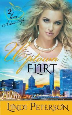 Uptown Flirt by Lindi Peterson image
