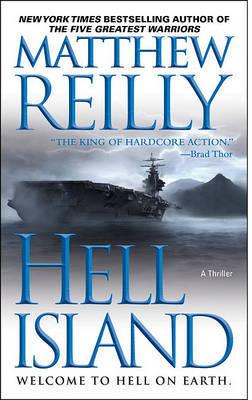 Hell Island (Shane Schofield Novella) by Matthew Reilly