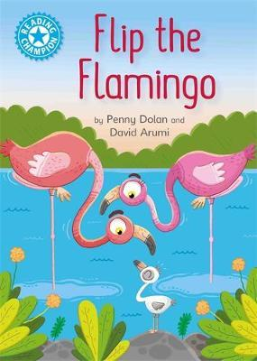 Reading Champion: Flip the Flamingo by Penny Dolan image