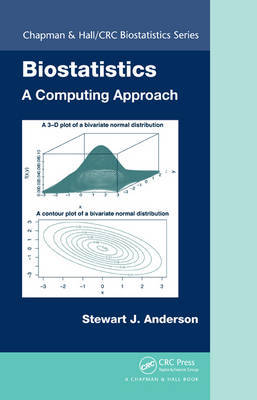 Biostatistics: A Computing Approach by Stewart Anderson image