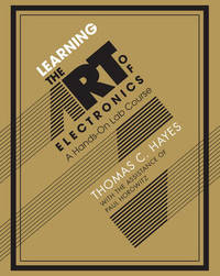 Learning the Art of Electronics by Thomas C. Hayes