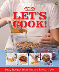 Let's Cook!: Tasty Recipes from Wattie's Project Cook image