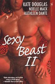 Sexy Beast: No. 2 by Kate Douglas