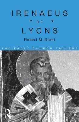 Irenaeus of Lyons by Robert M Grant image