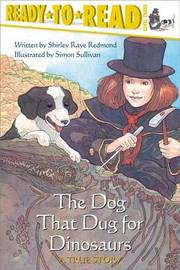The Dog That Dug for Dinosaurs by Shirley Raye Redmond
