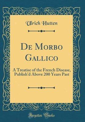 de Morbo Gallico by Ulrich Hutten