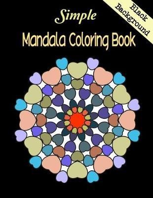 Simple Mandala Coloring Book Black Background by Amilia Coloring Book
