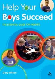 Help Your Boys Succeed by Gary Wilson