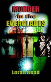 Murder in the Everglades by Loran Head image