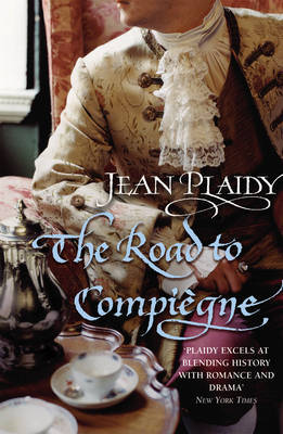 The Road to Compiegne by Jean Plaidy