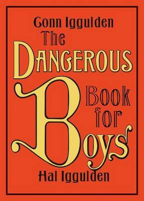 The Dangerous Book for Boys (US Edition) by Conn Iggulden image