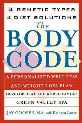 """""""The Body Code: 4 Genetic Types, 4 Diet Solutions """" by Jay Cooper image"""