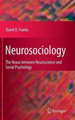 Neurosociology by David D. Franks image