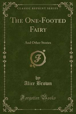 The One-Footed Fairy by Alice Brown image