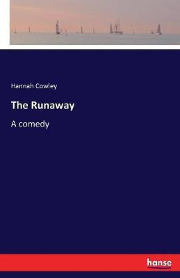 The Runaway by Hannah Cowley image