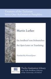Ein Sendbrief vom Dolmetschen - An Open Letter on Translating by Martin Luther