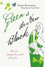 Green is the New Black by Tamsin Blanchard image