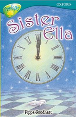 Oxford Reading Tree: Level 16: Treetops Stories: Sister Ella by Susan Gates image