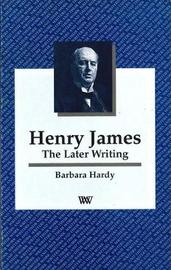 Henry James by Barbara Hardy image