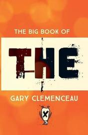 The Big Book of THE by Gary Clemenceau