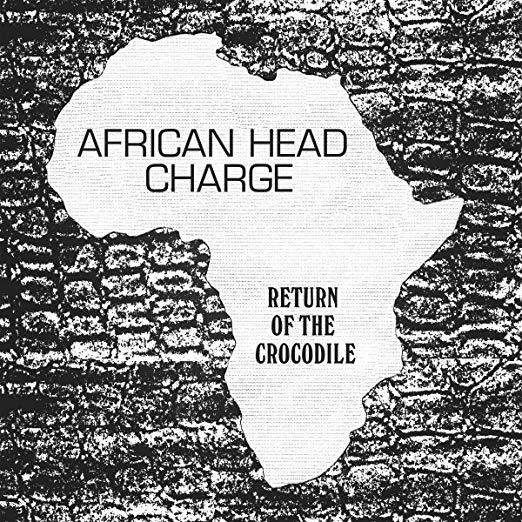 Return Of The Crocodile by African Head Charge